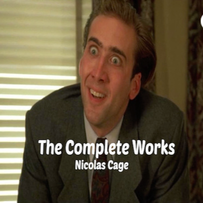 The Complete Works - Nicolas Cage