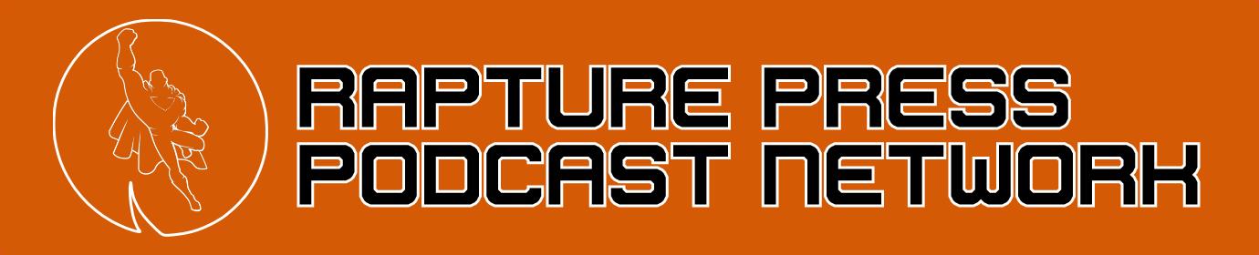 Rapture Press Podcast Network